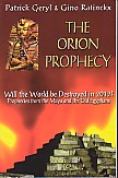 Image for THE ORION PROPHECY  Will the World Be Destroyed in 2012