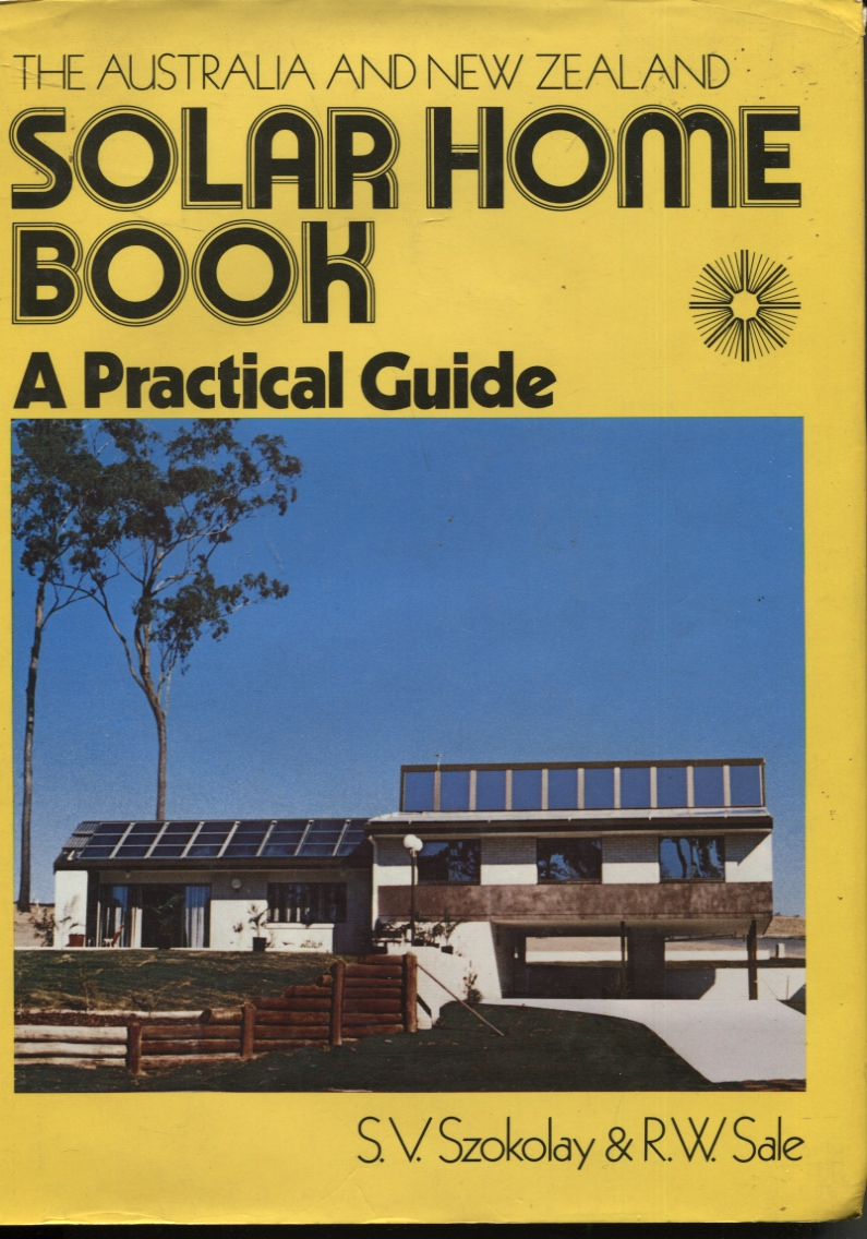 Image for THE AUSTRALIA AND NEW ZEALAND SOLAR HOME BOOK A Practical Guide