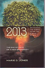 Image for 2013  The End of Days or a New Beginning: Envisioning the World After the Events of 2012