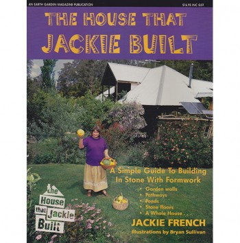 Image for THE HOUSE THAT JACKIE BUILT A Simple Guide to Building in Stone with Formwork - Garden Walls, Pathways, Ponds, Stone Floors, a Whole House!