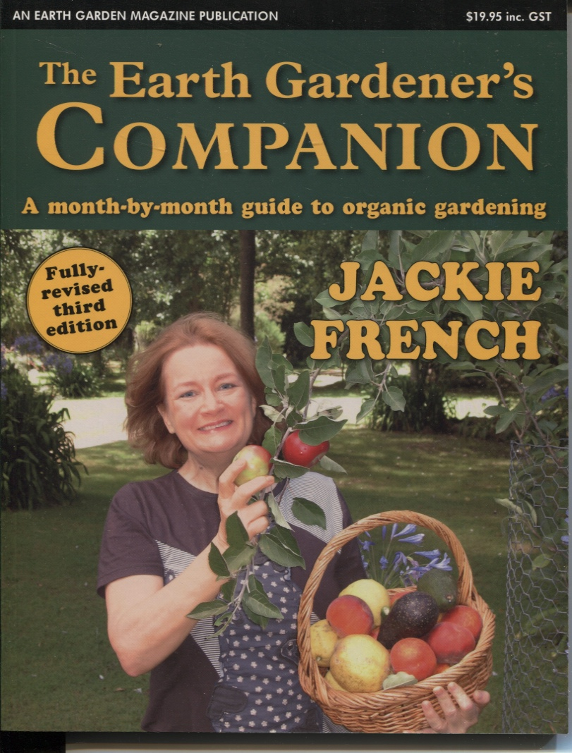 Image for EARTH GARDENER'S COMPANION : A MONTH BY MONTH GUIDE TO ORGANIC GARDENING
