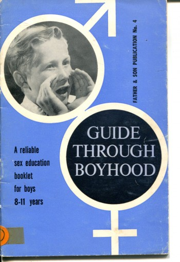 Image for GUIDE THROUGH BOYHOOD : A RELIABLE SEX EDUCATION BOOK FOR BOYS 8 TO 11 YEARS