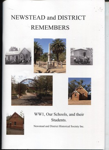 Image for NEWSTEAD AND DISTRICT REMEMBERS World War 1, Our Schools and Their Students