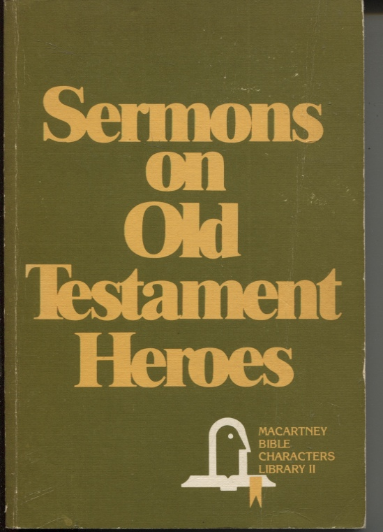 Image for Sermons on Old Testament Heroes