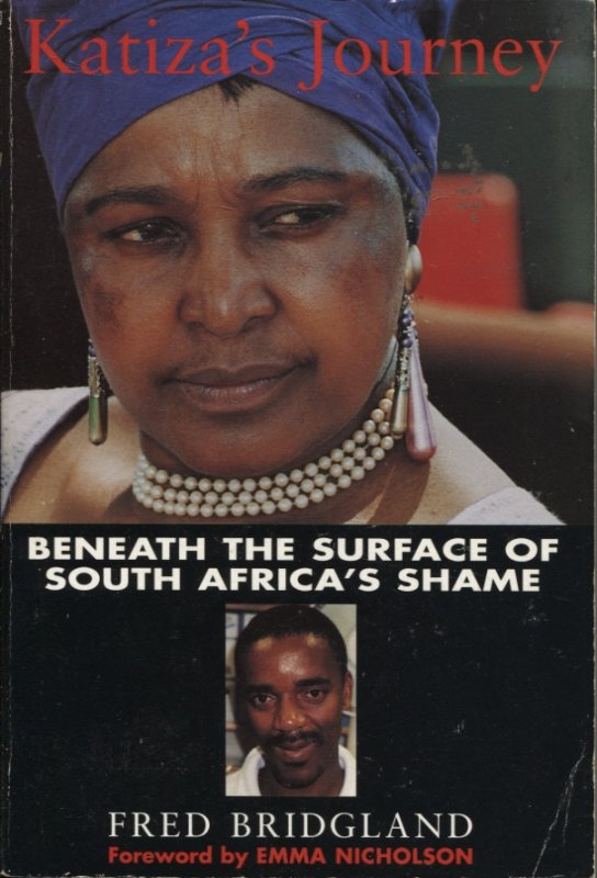 Image for KATIZA'S JOURNEY : BENEATH THE SURFACE OF SOUTH AFRICA'S SHAME