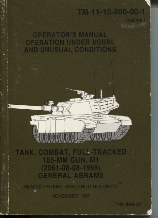Image for OPERATOR'S MANUAL OPERATION UNDER USUAL AND UNUSUAL CONDITIONS Tank, Combat, Full-Tracked 105mm Gun, M1 (2061-08-08-1969) General Abrams