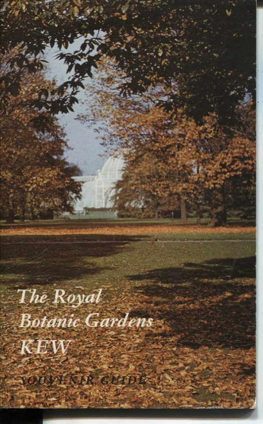 Image for THE ROYAL BOTANIC GARDENS KEW : SOUVENIR GUIDE