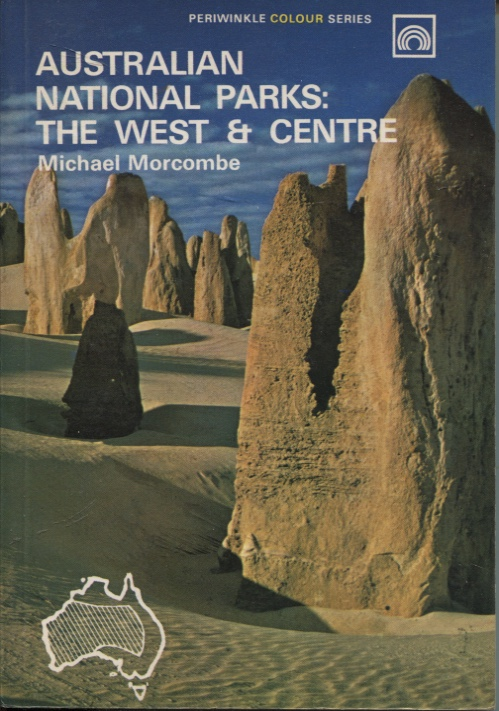 Image for AUSTRALIAN NATIONAL PARKS : THE WEST AND CENTRE