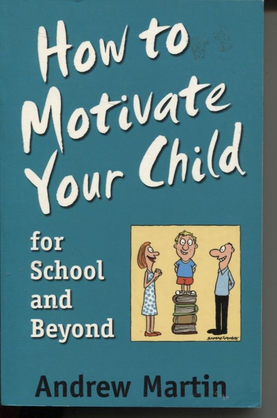 Image for HOW TO MOTIVATE YOUR CHILD FOR SCHOOL AND BEYOND