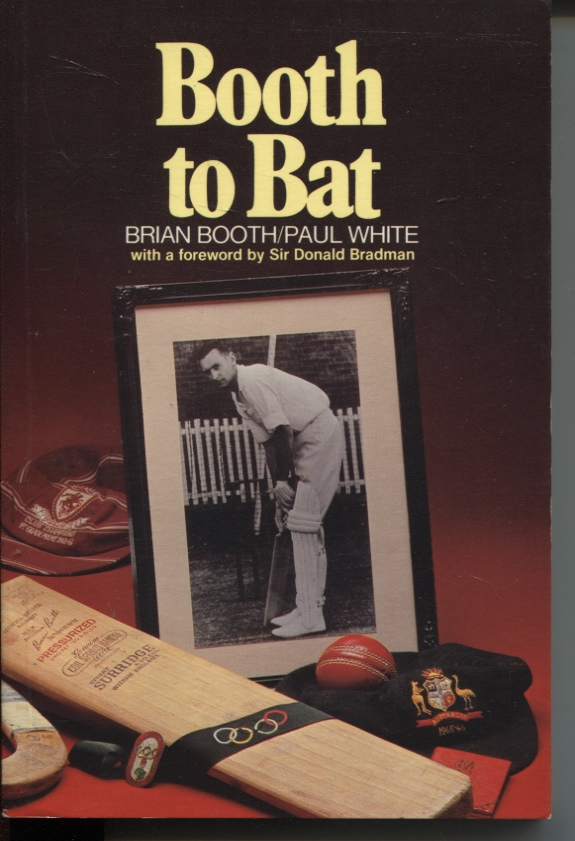 Image for BOOTH TO BAT : AN AUTOBIOGRAPHY Foreword by Sir Donald Bradman