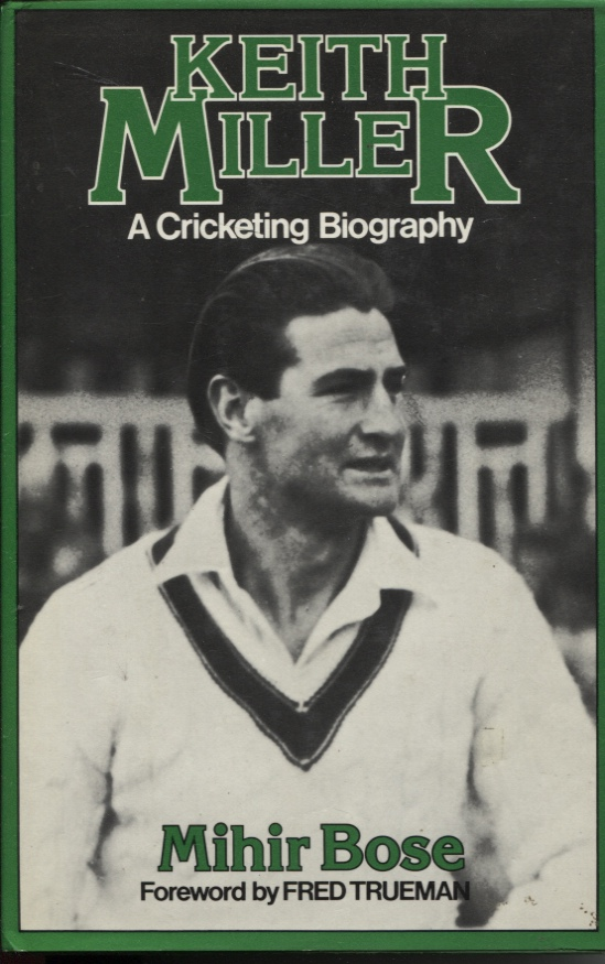 Image for Keith Miller  A Cricketing Biography