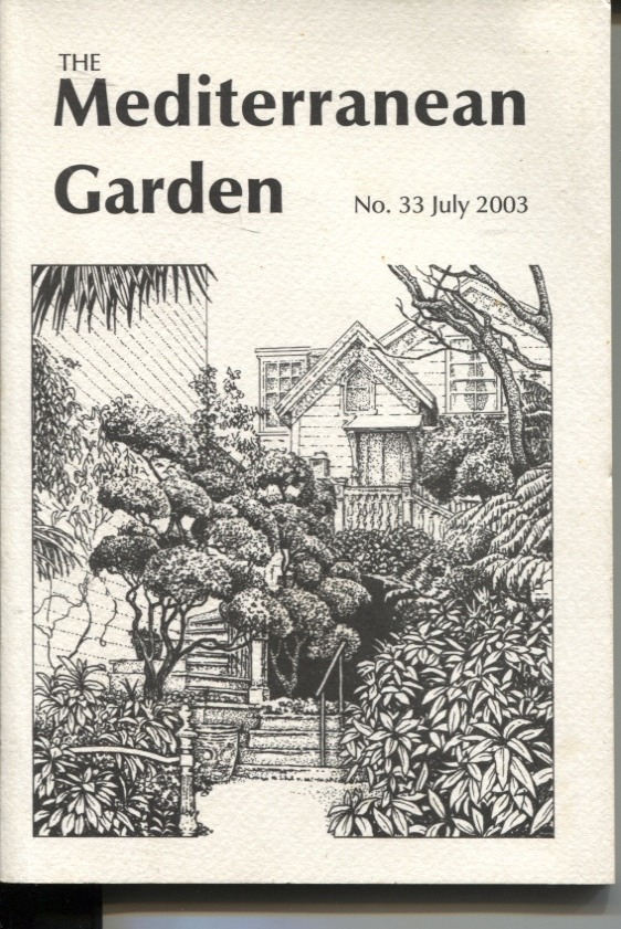 Image for THE MEDITERRANEAN GARDEN : NO.33 JULY 2003 A Journal for Gardeners in all the Mediterranean Climate Regions of the World