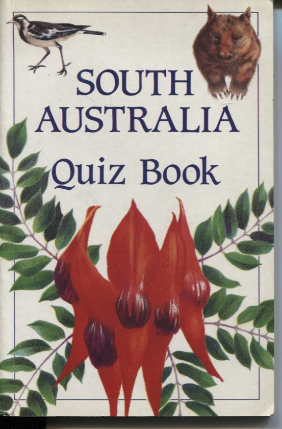 Image for SOUTH AUSTRALIA QUIZ BOOK