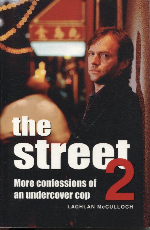 Image for The Street 2 : More Confessions of an Undercover Cop