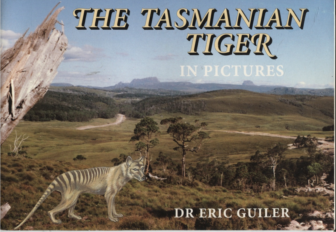 Image for THE TASMANIAN TIGER IN PICTURES