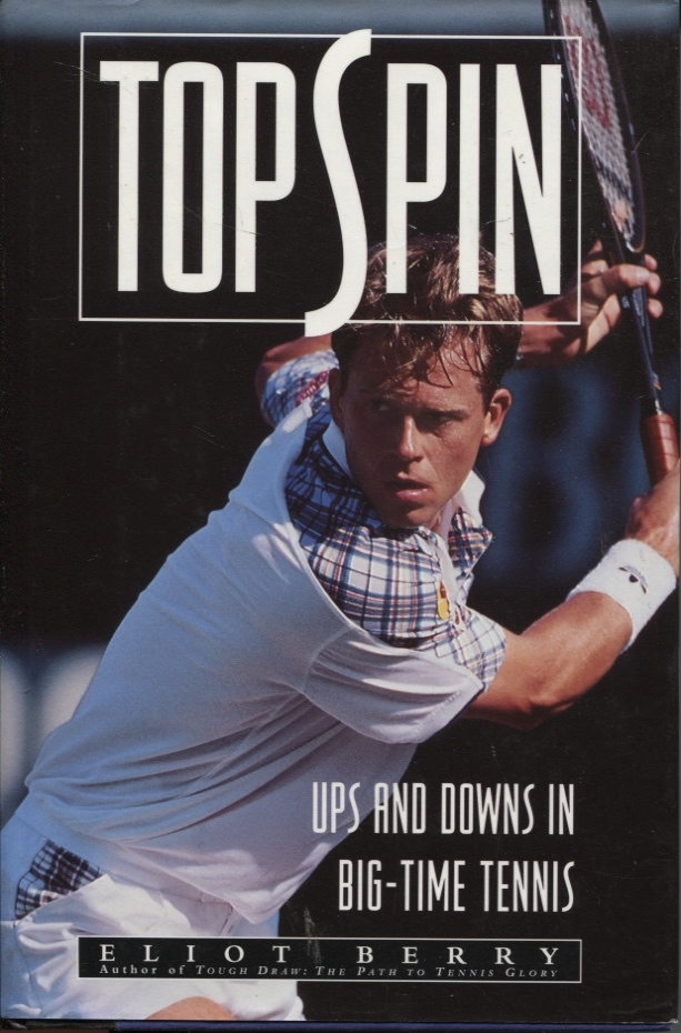 Image for Topspin   Ups And Downs In Big-time Tennis