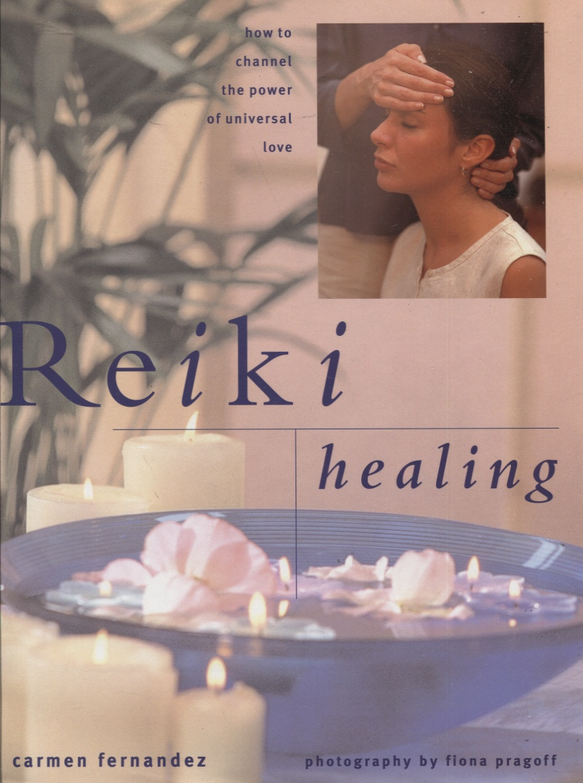 Image for REIKI HEALING : THE ART OF HEALING THROUGH UNIVERSAL ENERGY