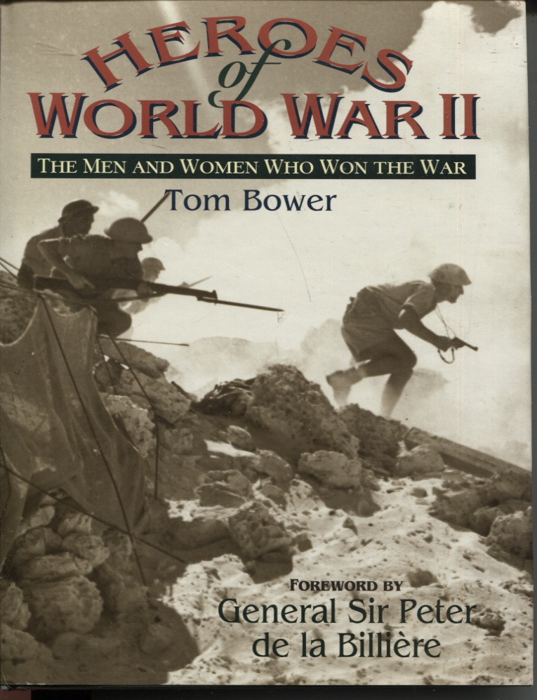 Image for HEROES OF WORLD WAR II : THE MEN AND WOMEN WHO WON THE WAR