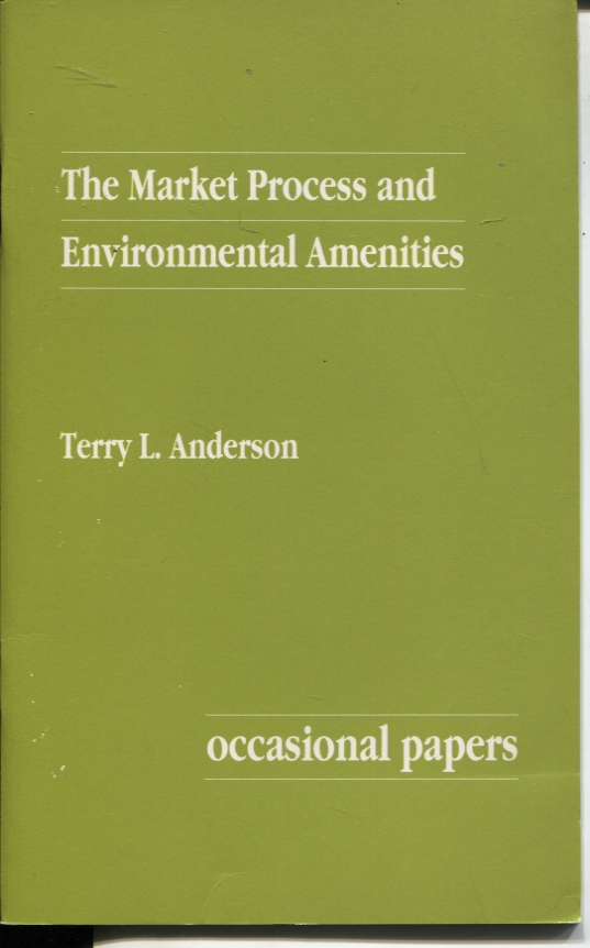 Image for THE MARKET PROCESS AND ENVIRONMENTAL AMENITIES