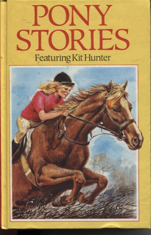 Image for Pony Stories Featuring Kit Hunter  The Wild One / Fiesta For Wild One