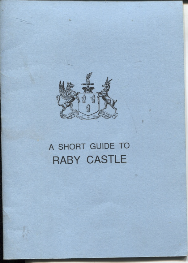 Image for A SHORT GUIDE TO RABY CASTLE
