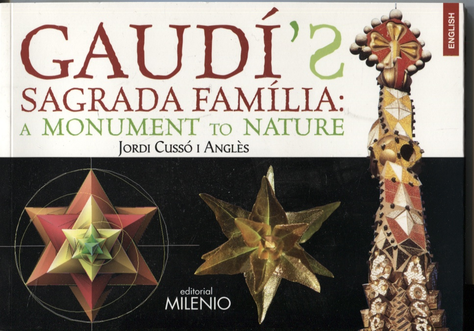Image for GAUDI'S SAGRADA FAMILIA : A MONUMENT TO NATURE