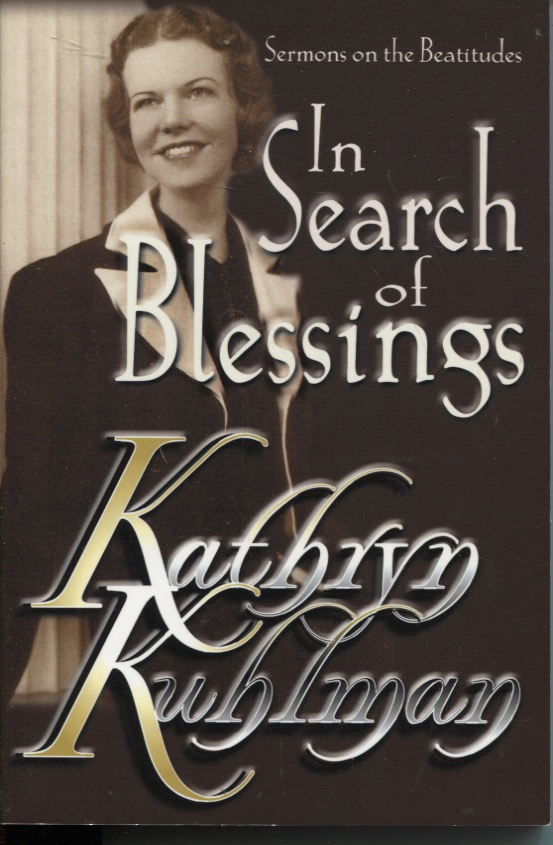 Image for IN SEARCH OF BLESSINGS : SERMONS ON THE BEATITUDES