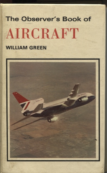 Image for Observer's Book Of Aircraft Describes 140 Aircraft with 247 Illustrations