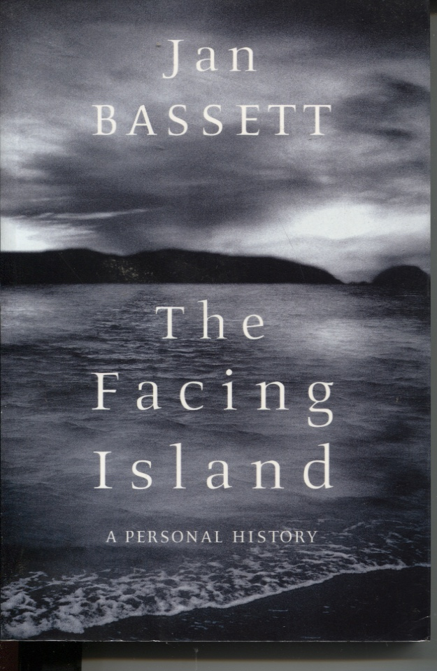 Image for The Facing Island : a Personal History