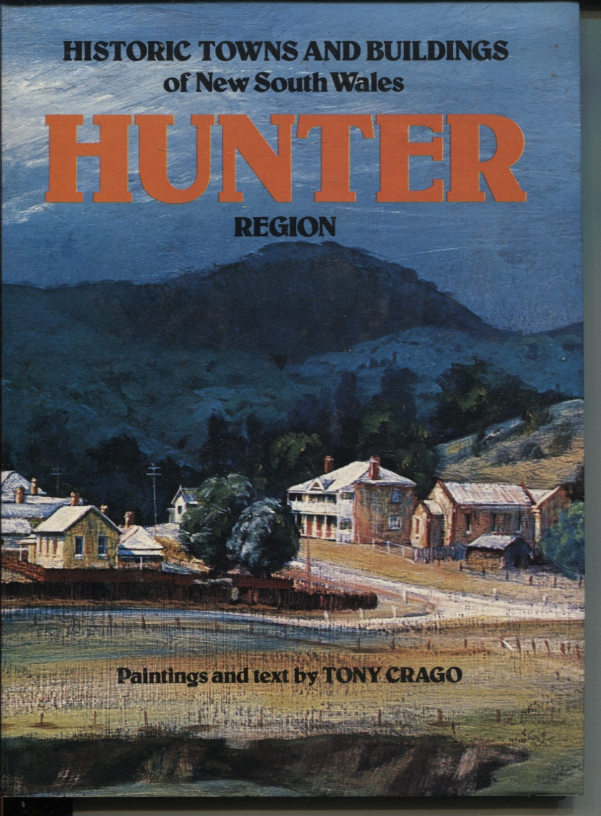 Image for HISTORIC TOWNS AND BUILDINGS ON NEW SOUTH WALES: HUNTER REGION